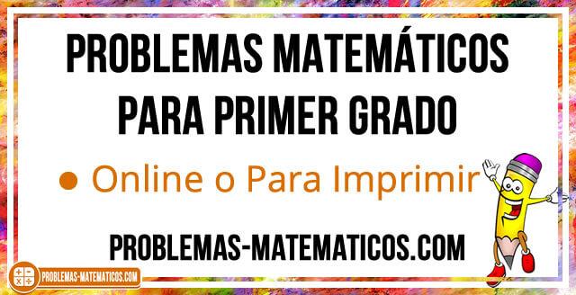 Problemas Matematicos Para Primer Grado De Primaria